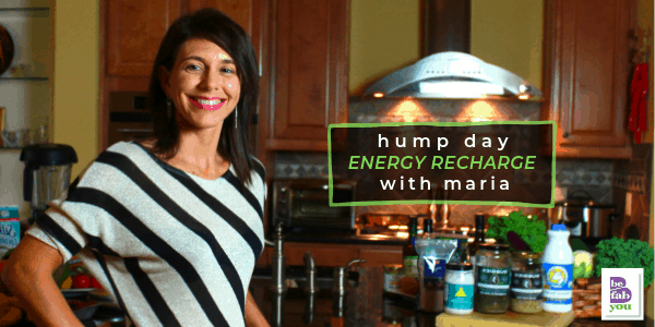Hump-Day-Energy-Recharge-Health-Fitness-Coach-BeFabBeYou.com