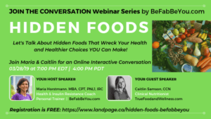 FREE Webinar-Nutrition-Hidden-Foods-Healthier-choices-Health-Fitness-Trainer-Atlanta-Online