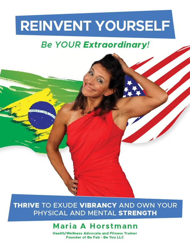 Reinvent-Yourself-Be-Your-Extraordinary-By-Maria-Horstmann